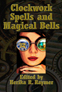 Clockwork Spells and Magical Bells